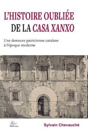 L'histoire oubliée de la Casa Xanxo - trabucaire - 9782849742778 -