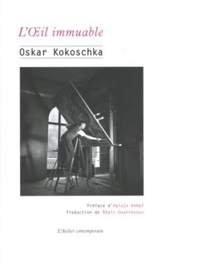 L'oeil immuable - L'Atelier Contemporain - 9782850350283 -