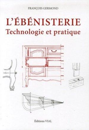 L'ébénisterie technologie et pratique - vial - 9782851010773 -