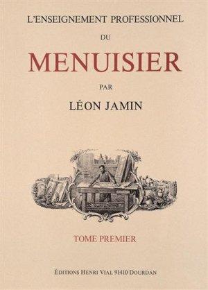 L'enseignement Professionnel du Menuisier - Tome Deux - vial - 9782851011701 -