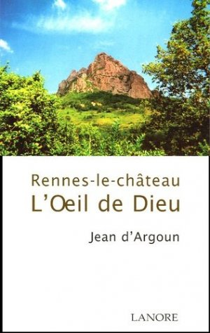L'oeil de Dieu - Fernand Lanore - 9782851572646 -