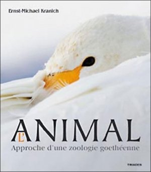 L'animal Approche d'une zoologie goethéenne - triades - 9782852482876 -