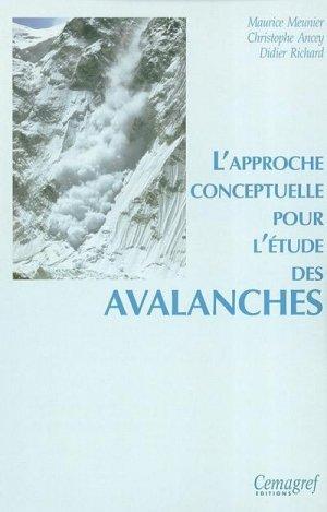 L'approche conceptuelle pour l'étude des avalanches - cemagref - 9782853626279 -