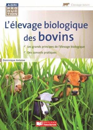 L'élevage biologique des bovins - france agricole - 9782855572741 -
