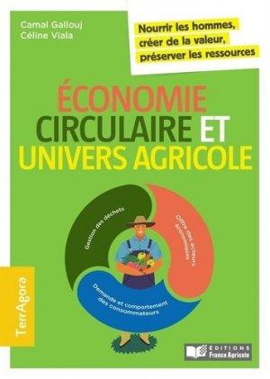 L'économie circulaire et univers agricole - editions france agricole - 9782855577166 -