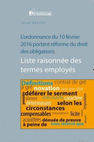 L'ordonnance du 10 février 2016 portant réforme du droit des obligations. Liste raisonnée des termes employés - La Maison du Dictionnaire - 9782856083246 -