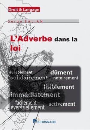 L'adverbe dans la loi - La Maison du Dictionnaire - 9782856083598 -
