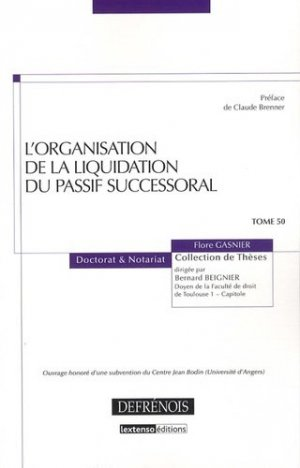 L'organisation de la liquidation du passif successoral - Répertoire Defrénois - 9782856232194 -