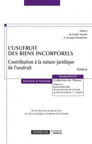 L'usufruit des biens incorporels. Contribution à la nature juridique de l'usufruit - Répertoire Defrénois - 9782856233382 -