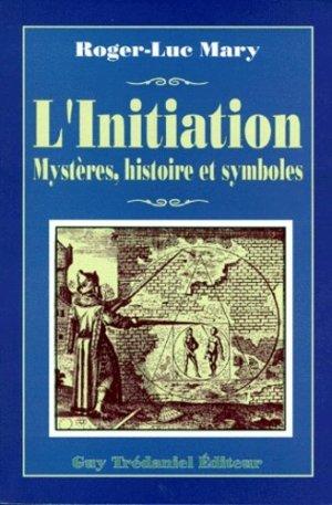 L'initiation - Guy Trédaniel Editions - 9782857076230 -