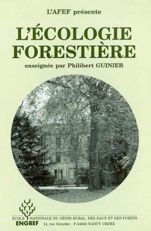 L'écologie forestière enseignée par Philibert Guinier - agroparistech - 9782857100423 -