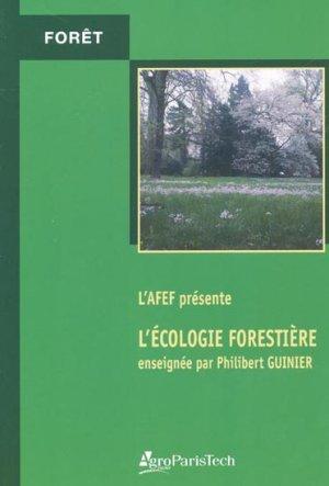 L'écologie forestière enseignée par Philibert Guinier - agroparistech - 9782857100836