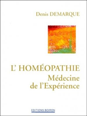 L'homéopathie Médecine de l'expérience - boiron - 9782857421856 -