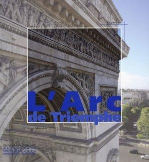 L'Arc de Triomphe - Editions du Patrimoine Centre des monuments nationaux - 9782858229697 -