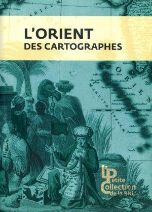 L'Orient des cartographes - bibliotheque nationale et universitaire de strasbourg - 9782859230647