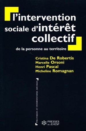 L'intervention sociale d'intérêt collectif - presses de l'ehesp - 9782859529789 -