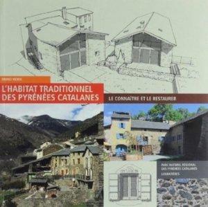 L'habitat traditionnel des Pyrénées catalanes - loubatières / parc naturel régional des pyrénées catalanes - 9782862666891 -