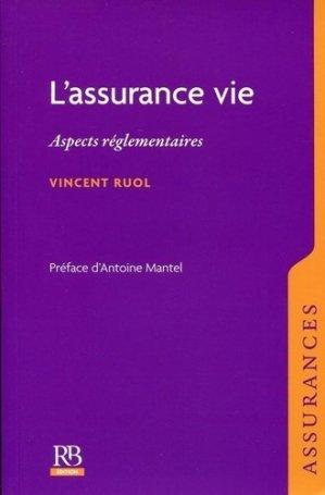 L'assurance vie. Aspects réglementaires - La Revue Banque - 9782863255865 -