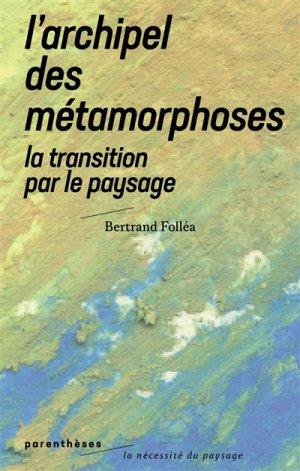 L'archipel des métamorphoses - parentheses - 9782863644133 -