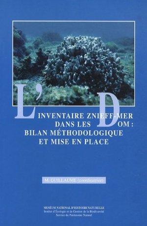 L'inventaire Znieff-Mer dans les DOM : bilan méthodologique et mise en place - museum national d'histoire naturelle - 9782865151165 -