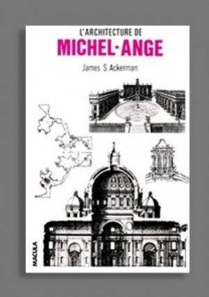 L'architecture de Michel-Ange - Editions Macula - 9782865890248 -