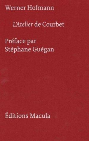 L'Atelier de Courbet - Editions Macula - 9782865891092 -