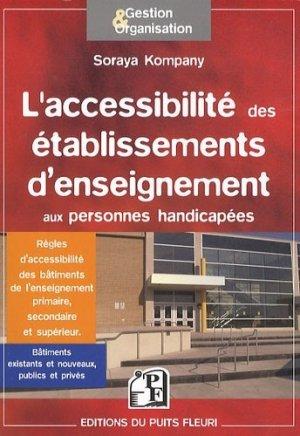 L'accessibilité des établissements d'enseignement - Les modalités d'accès au savoir des élèves et étudiants handicapés - puits fleuri - 9782867394478 -