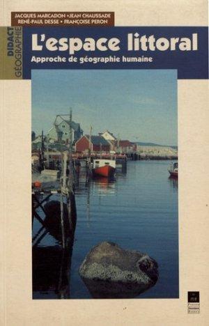 L'espace littoral. Approche de géographie humaine - presses universitaires de rennes - 9782868473660 -