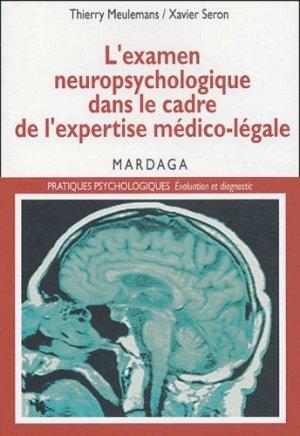 L'examen neuropsychologique dans le cadre de l'expertise médico-légale - mardaga - 9782870098578 -