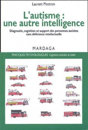 L'autisme : une autre intelligence - mardaga - 9782870098691 -