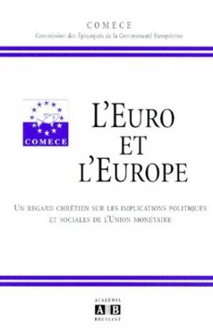 L'Euro et l'Europe. - academia bruylant - 9782872095391 -