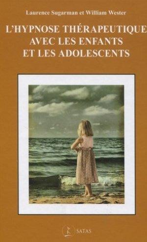 L'hypnose thérapeutique avec les enfants et les adolescents - satas - 9782872931910 -