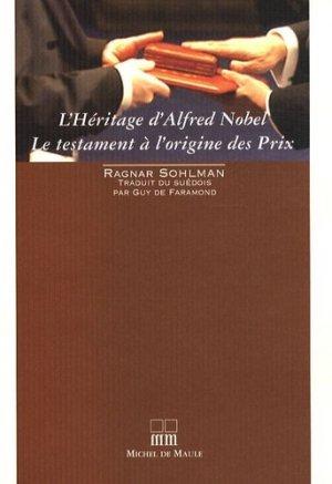 L' Héritage d'Alfred Nobel - Michel de Maule - 9782876232198 -