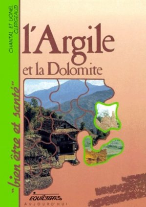 L'ARGILE ET LA DOLOMITE - Equilibres - 9782877240291 -