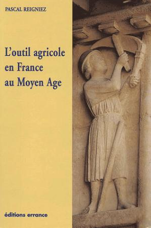 L'outil agricole en France au Moyen Age - errance - 9782877722278 -
