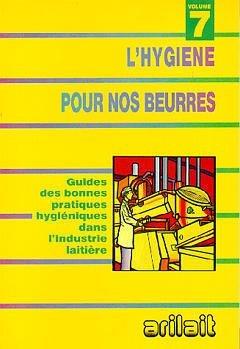 L'hygiène pour nos beurres - arilait - 9782877774574 -