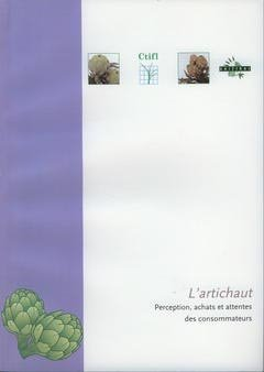 L'artichaut - centre technique interprofessionnel des fruits et légumes - ctifl - 9782879112350 -