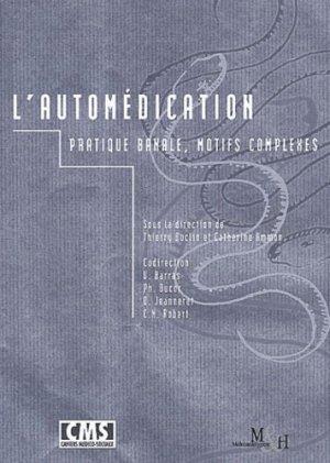 L'automédication. Pratique banale, motifs complexes - medecine et hygiene - 9782880491598 -