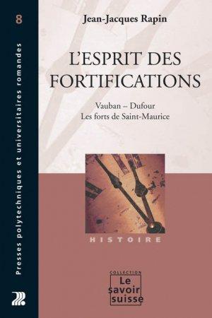L'esprit des fortifications - presses polytechniques et universitaires romandes - 9782880745936 -