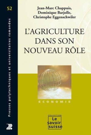 L'agriculture dans son nouveau rôle - presses polytechniques et universitaires romandes - 9782880748067