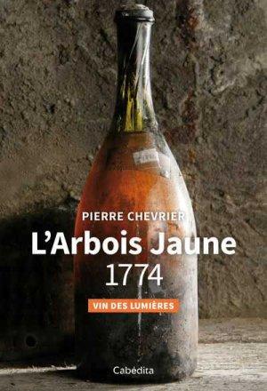 L'Arbois Jaune 1774 - cabedita - 9782882958136 -