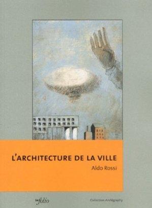 L'architecture de la ville - Infolio - 9782884745000 -