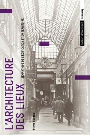 L'architecture des lieux - infolio - 9782884746434 -