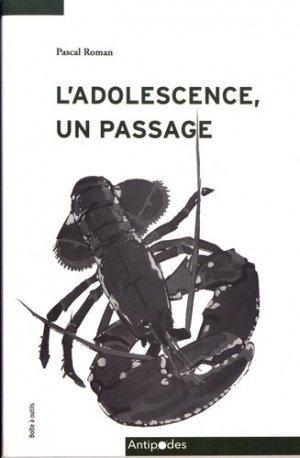 L'adolescence, un passage - antipodes - 9782889011117 -