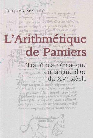 L'arithmétique de Pamiers : traité mathématique en langue d'oc du XVe siècle - ppur - 9782889152421 -