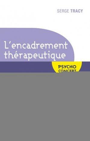 L'encadrement thérapeutique : enjeux du cadre de travail psycho dynamique - jouvence - 9782889530731 -