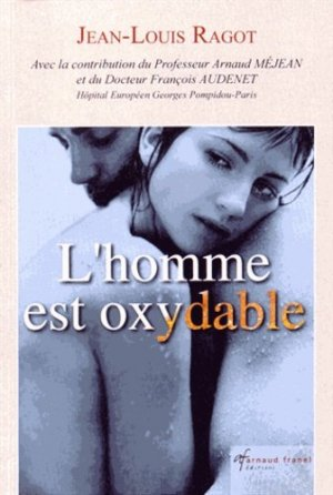 L'Homme est oxydable - arnaud franel - 9782896034680 -