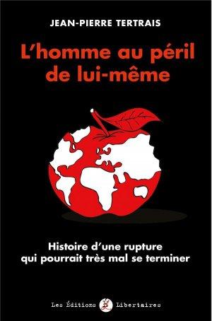 L'homme au péril de lui-même - Les Editions Libertaires - 9782900886151 -