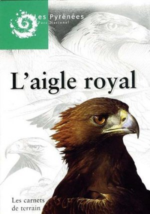 L'aigle royal - Mineraux and Fossiles - 9782901183518 -