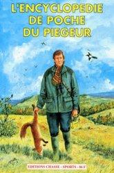 L'encyclopédie de poche du piégeur - Chasse Sports - 9782905442215 -